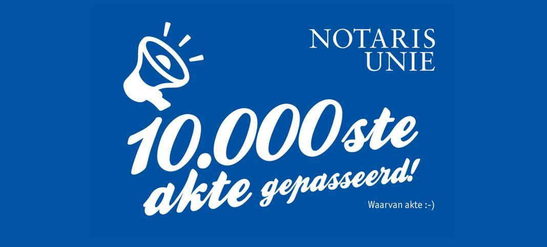 10.000ste akte Notaris Unie